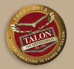 Talon 15th Anniversary Coaster